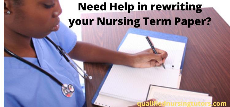 nursing term paper rewriting website